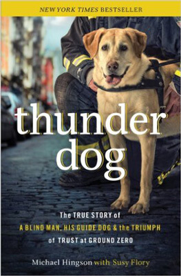 Michael Hingson's Thunder Dog