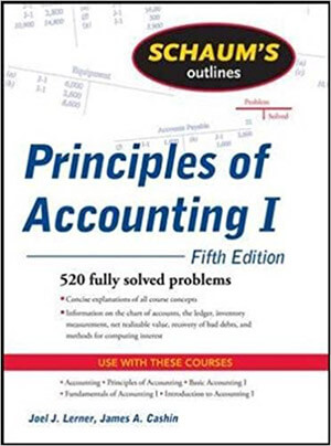 Schaum's Outline Principles of Accounting I