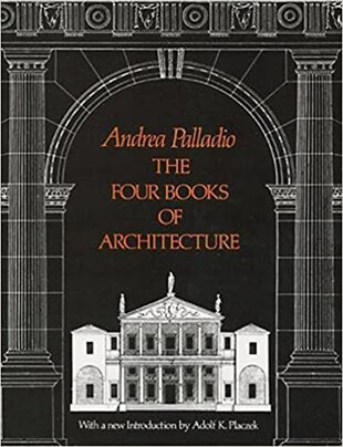 The Four Books of Architecture - Dover Architecture
