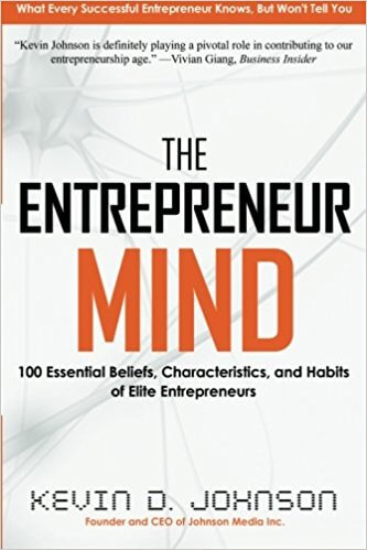 The Entrepreneur Mind by Kevin D. Johnson
