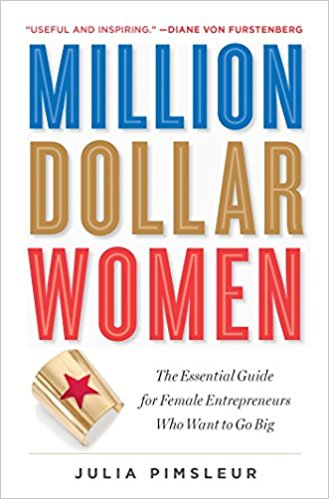 Million Dollar Women by Julia Pimsleur