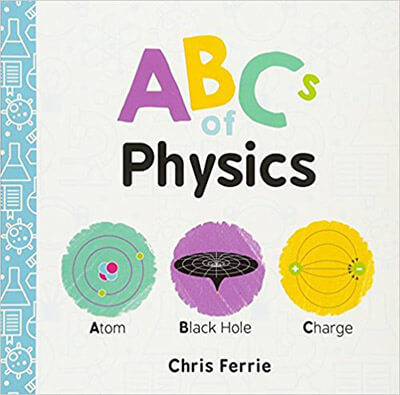 Chris Ferrie ABCs of Physics