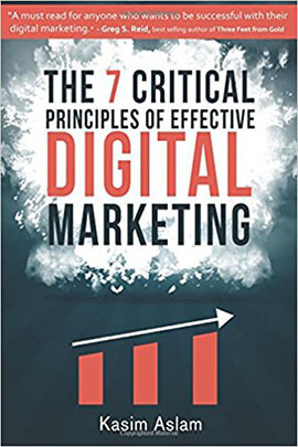 7 Critical Principles of Effective Digital Marketing