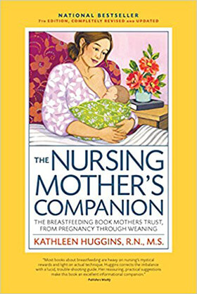 The Nursing Mother's Companion with New Illustrations, 7th Edition