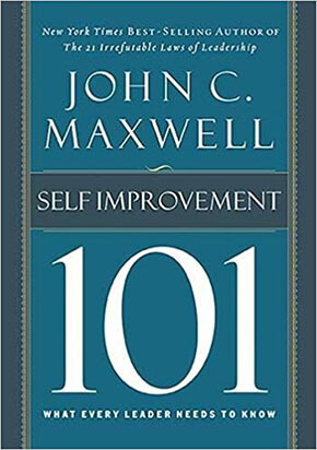 Self-Improvement 101 by John C. Maxwell