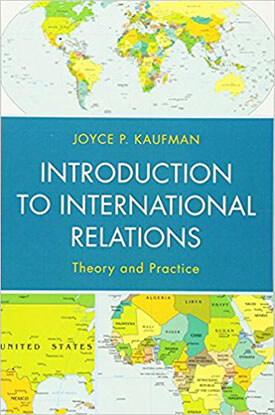 Introduction to International Relations by Joyce P. Kaufman