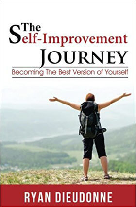 The Self Improvement Journey by Ryan Dieudonne