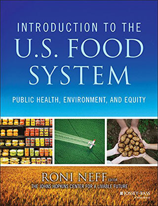 Introduction to the US Food System - Public Health, Environment, and Equity