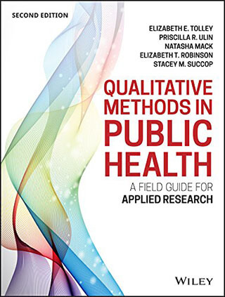 Qualitative Methods in Public Health - A Field Guide for Applied Research