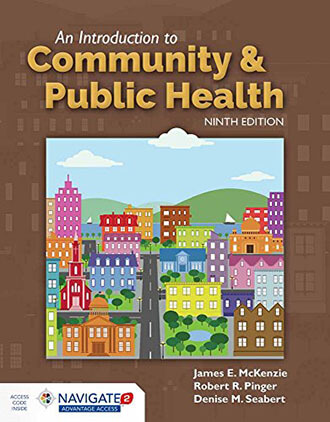 An Introduction to Community & Public Health, 9th Edition