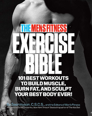 The Men's Fitness Exercise Bible: 101 Best Workouts Book by Sean Hyson