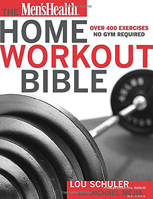 The Men's Health Home Paperback Workout Bible
