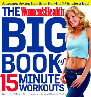 The Women's Health Big Book of 15-Minute Workouts Book