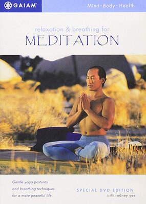 Relaxation and Breathing for Meditation by Rodney Yee