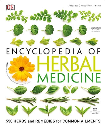 Encyclopedia of Herbal Medicine: 550 Herbs & Remedies for Common Ailments