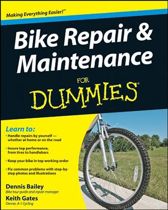 Bike-Repair and Maintenance for Dummies, by Dennis Bailey