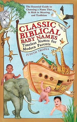 Classic Biblical Baby Names: Timeless Names for Modern Parents