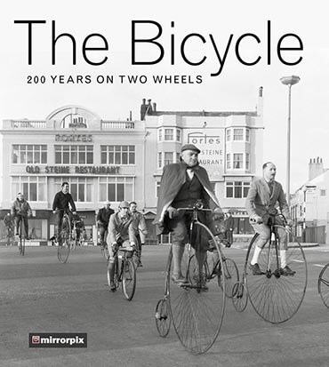The Bicycle: 200 Years on Two Wheels by the History Press