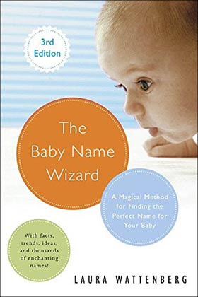 The Baby Name Wizard, Revised 4th Edition-2019