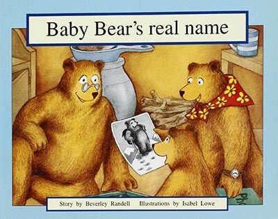 Baby Bear's Real Name: Leveled Reader