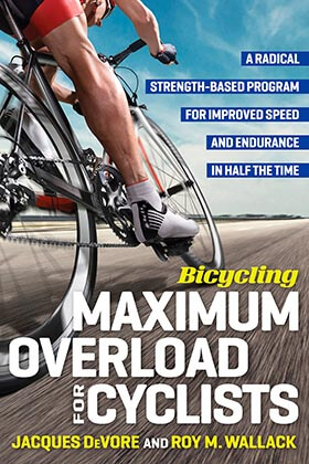 Bicycling Maximum Overload for Cyclists by Jacques DeVore