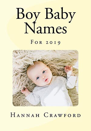Boy Baby Names: For 2019