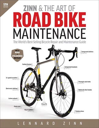 Zinn & the Art of Road Bike Maintenance- World's Best-selling Bicycle Repair and Maintenance Guide