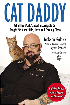 Cat Daddy: What the World's Most Incorrigible Cat Taught Me