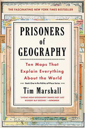 Tim Marshall Prisoners of Geography